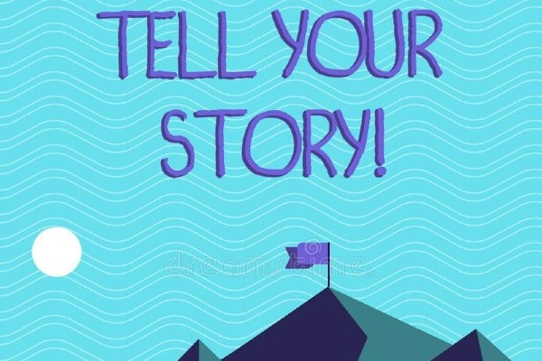 Telling your story is important!